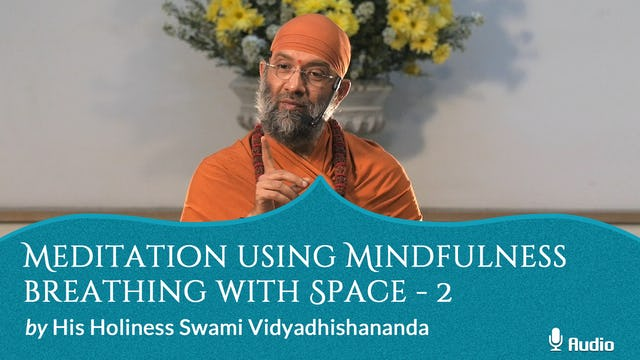 Meditation using Mindfulness Breathing w Space - 2