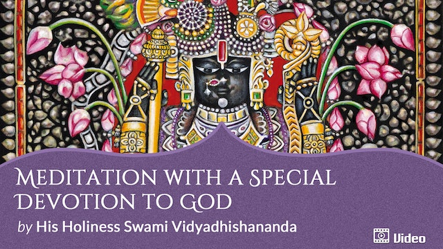 Meditation with a Special Devotion to God
