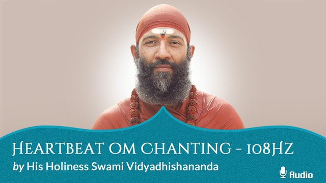 Heartbeat Om Chanting - 108hz - 100 times