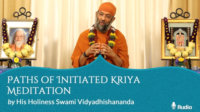 Paths of Initiated Kriya Meditation