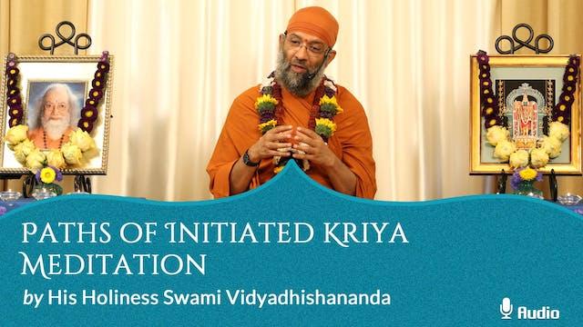 Paths of Initiated Kriya Meditation