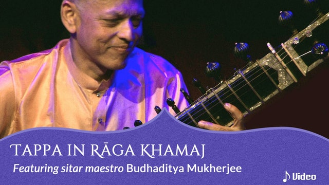 Tappa in Rāga Khamaj by Budhaditya Mukherjee