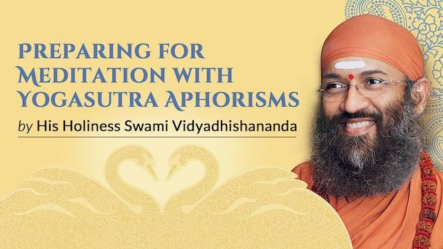 Preparing for Meditation with Yogsutra Aphorisms