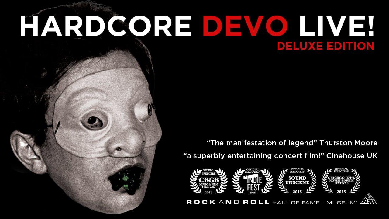 Hardcore Devo Live! Deluxe Edition