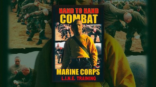 Hand to Hand Combat - Marine Corp L.I.N.E. Training
