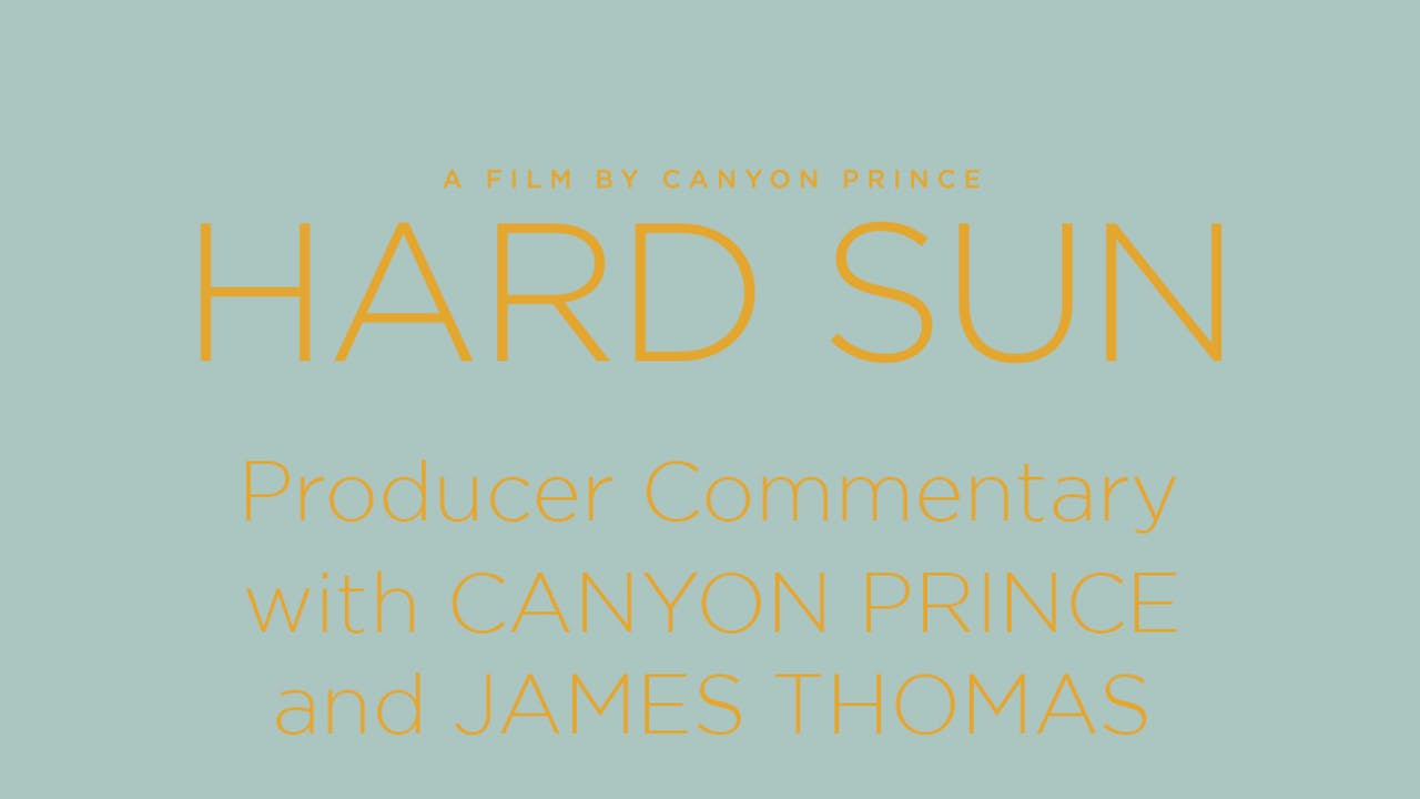 Hard Sun - [HD] [STEREO] [2014] - PRODUCER'S COMMENTARY ONLY