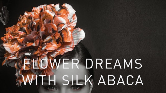 Flower Dreams With Silk Abaca