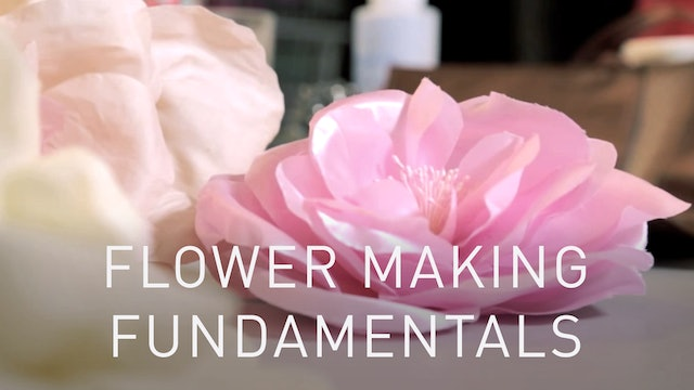 Flower Making Fundamentals