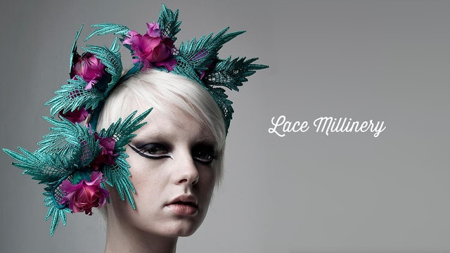 Lace Millinery Course