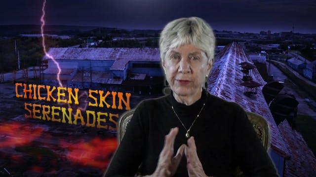 Quick Takes with Dr. Lynne Johnson - Chicken Skin Serenades
