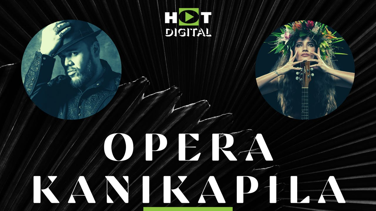 Opera Kanikapila - Quinn Kelsey & Taimane