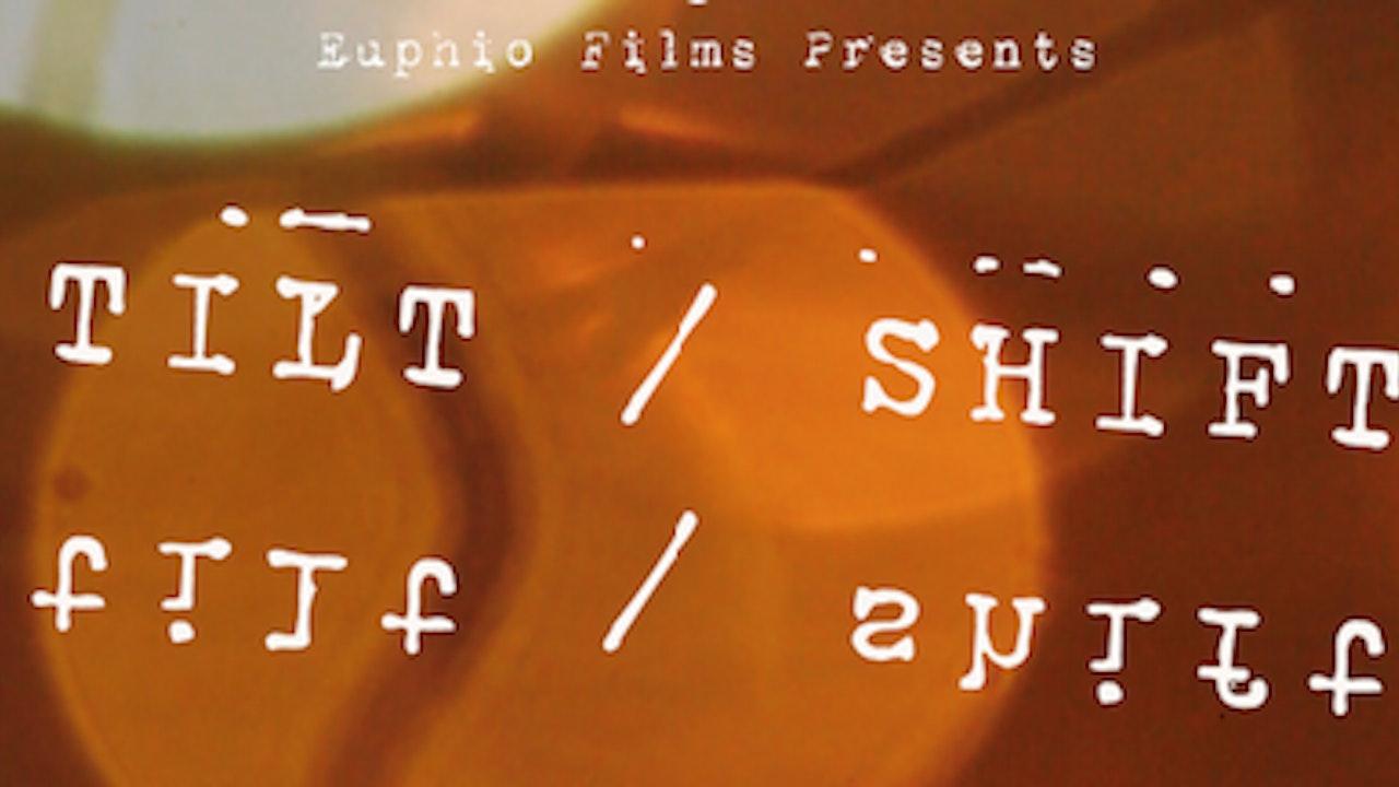 Tilt/Shift - From Eupiho FIlms