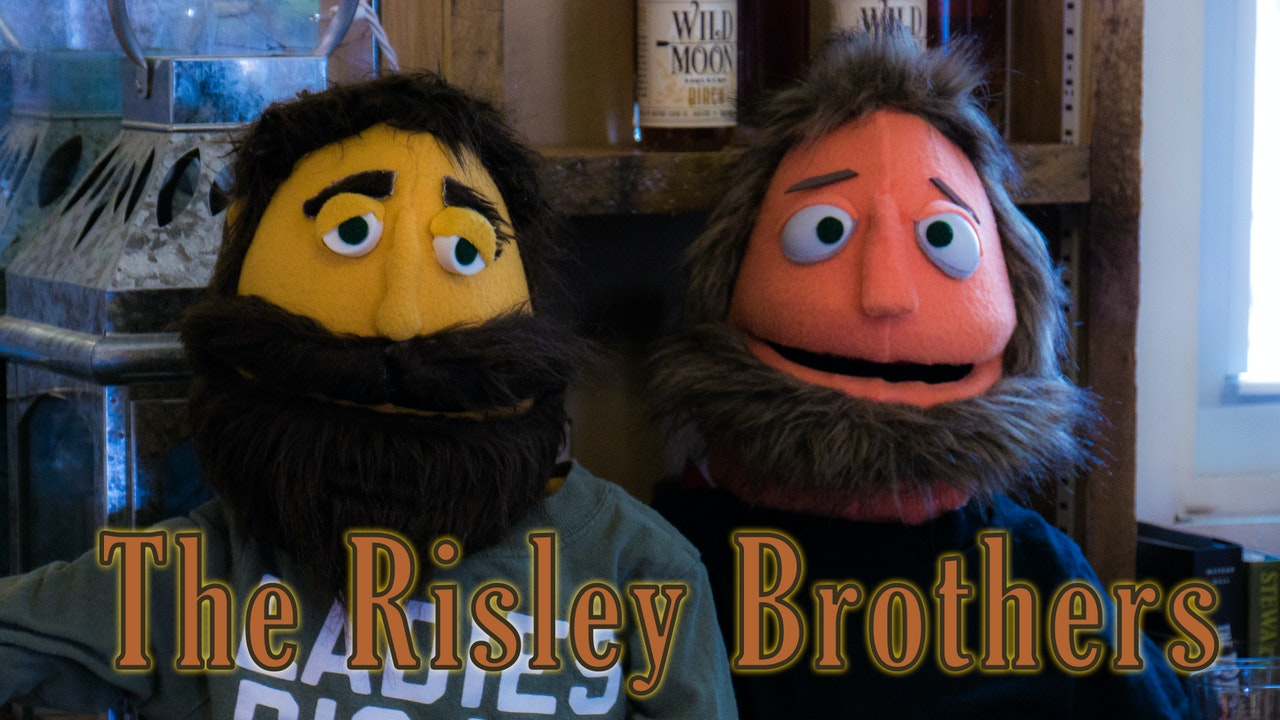 The Risley Brothers - The Series