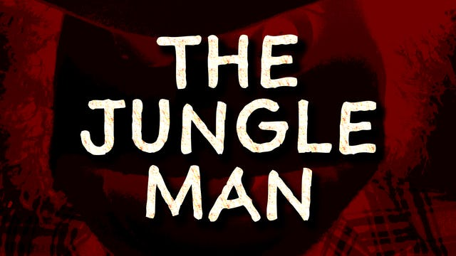 Graveyard Gil Presents: The Jungle Man