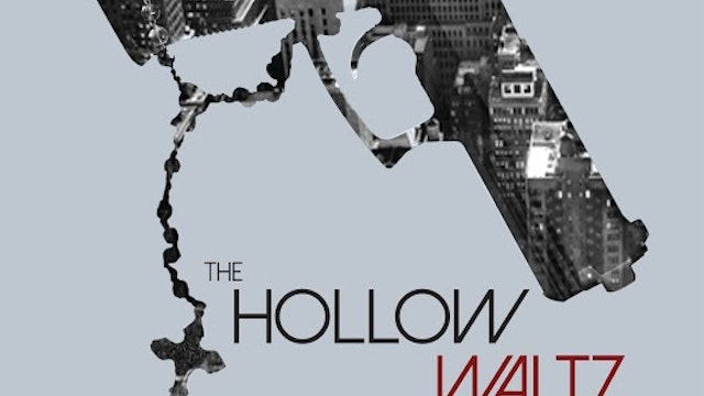 Euphio Films Presents: The Hollow Waltz