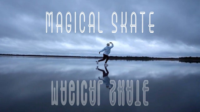 Magical Ice Skate