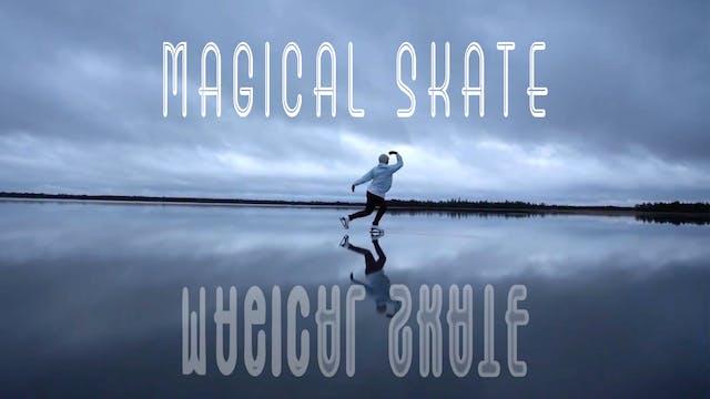 Magical Ice Skate