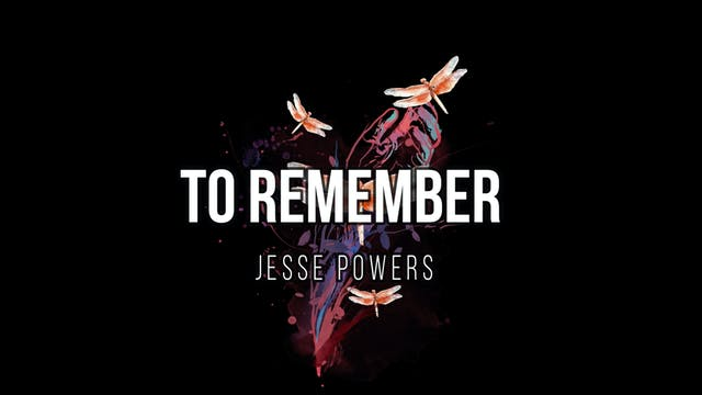 Jesse Powers - To Remember