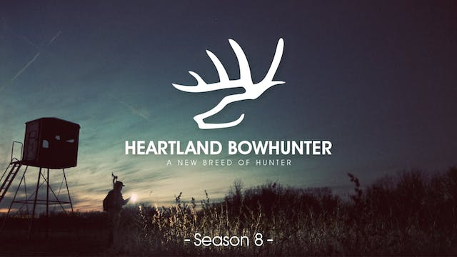 Heartland Bowhunter | Season 8