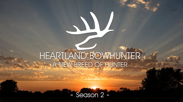 Heartland Bowhunter | Season 2