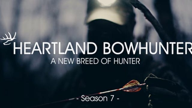 Heartland Bowhunter | Season 7