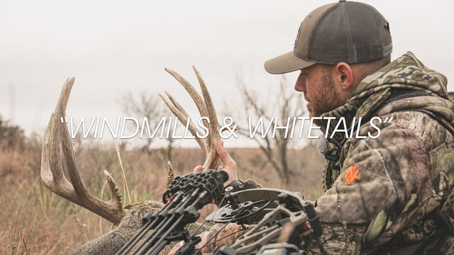HB13.11 | Windmills & Whitetails