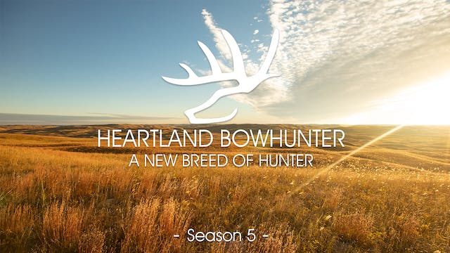 Heartland Bowhunter | Season 5