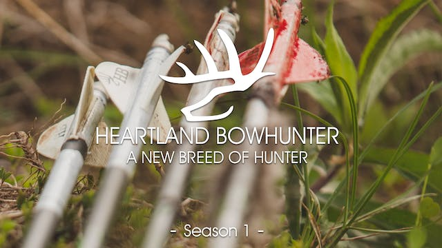 Heartland Bowhunter | Season 1