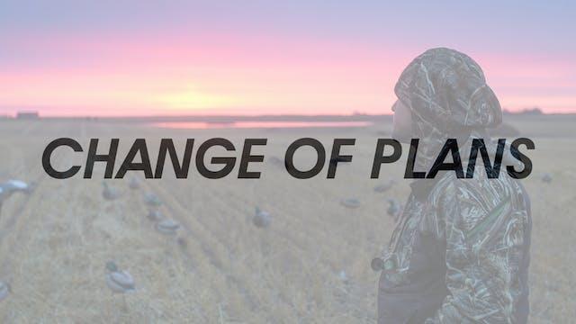 HW6.3 CHANGE OF PLANS