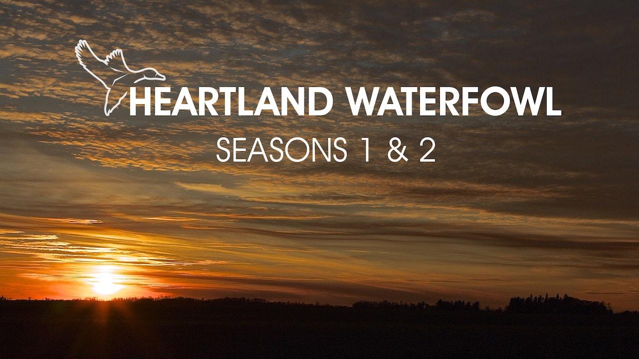Heartland Waterfowl - Seasons 1 & 2