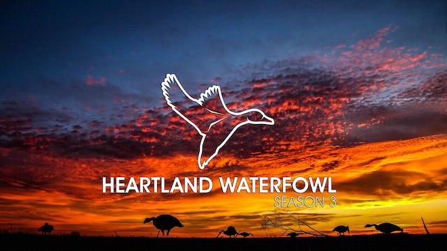 Heartland Waterfowl Season 3 Trailer