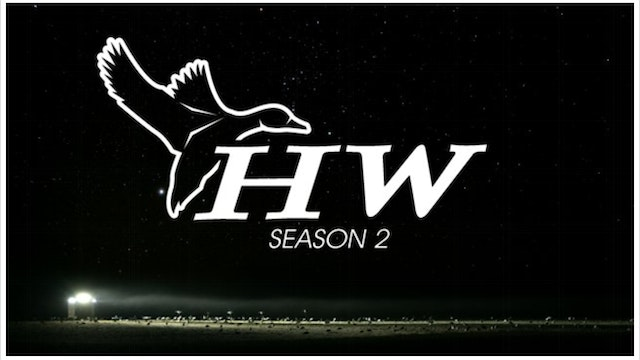 Heartland Waterfowl - Season 2
