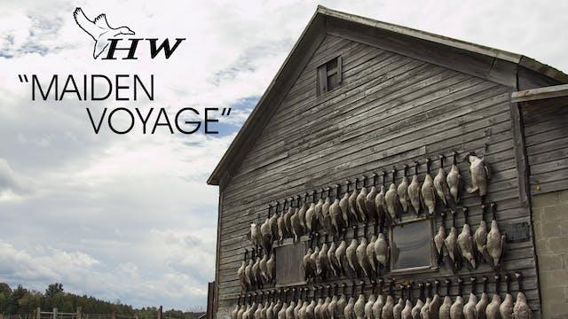 """Heartland Waterfowl 1.1 """"Maiden Voyage"""""""