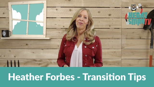 Heather Forbes, LCSW - Transition Tips for Teachers
