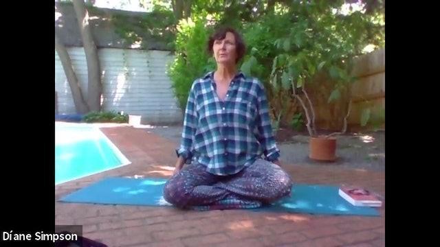 Chakra Yoga with Diane Simpson, June 8, 2020, Manipura -Solar Plexus Chakra