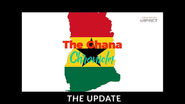 Ghana Chronicles (THE UPDATE) by Jay Cameron