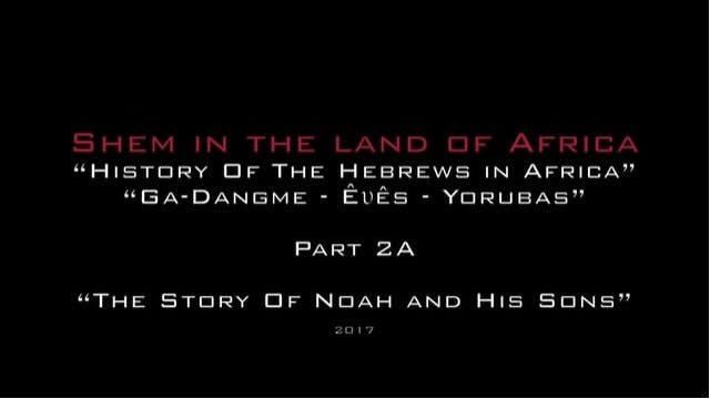 SHEM IN THE LAND OF AFRICA - PART 2A