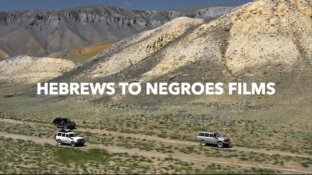 HEBREWS TO NEGROES 3: SOUND THE ALARM...