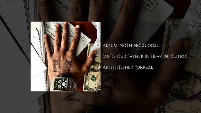 (Outro) Our Father In Heaven by Jeshe...
