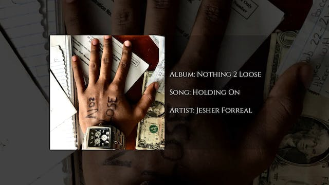 Holding On by Jesher Forreal
