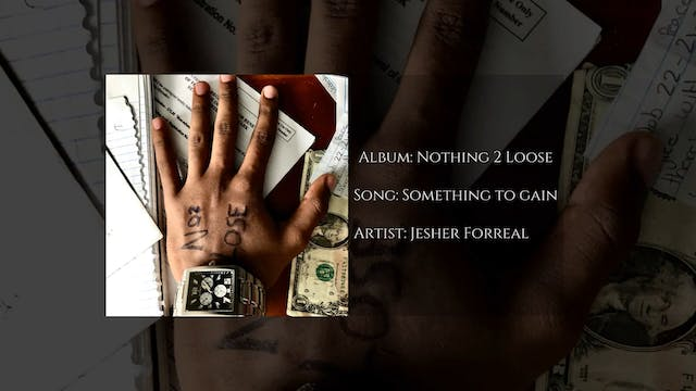 Something to Gain by Jesher Forreal