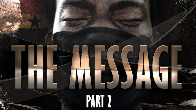 THE MESSAGE - PART 2