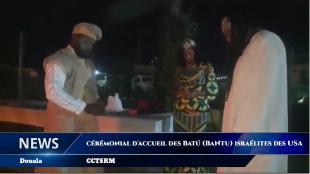WELCOMING THE BANTUS ISRAELITES FROM THE USA IN CAMEROON