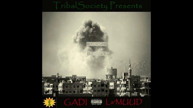 TERRORIST THREATS by Gadi La'Muud