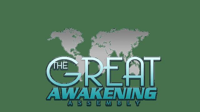 GREAT AWAKENING ASSEMBLY