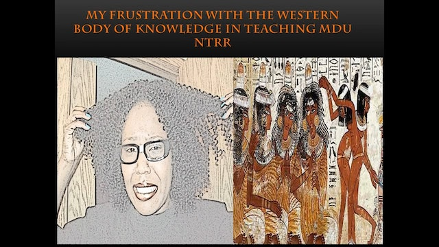 MY PROBLEM WITH AFROCENTRIC SCHOLARS & THE WESTERN BODY OF KNOWLEDGE (PART 1)