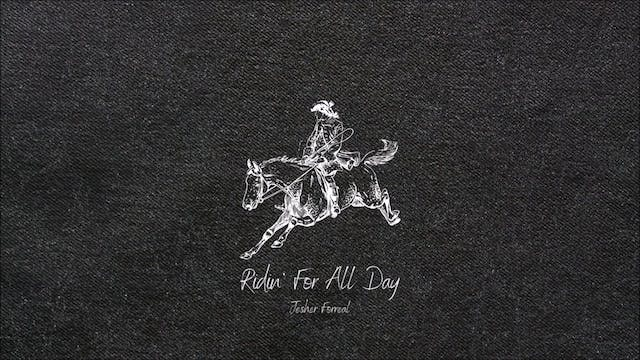 Ridin For All day by Jesher Forreal