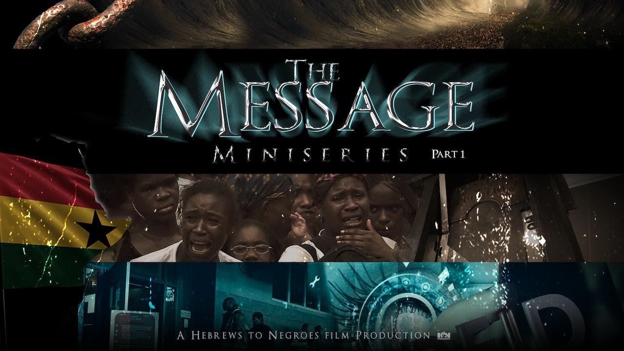 THE MESSAGE - PART 1