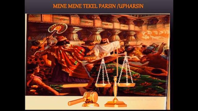 MENE MENE TEKEL PARSIN-UPHARSIN USING...