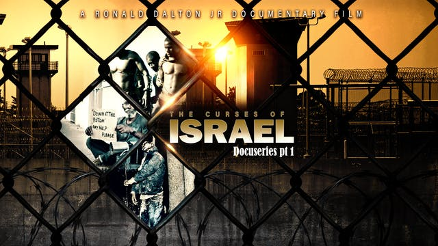 THE CURSES OF ISRAEL DOCUMENTARY PART 1